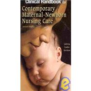 Clinical Handbook for Contemporary Maternal-Newborn Nursing