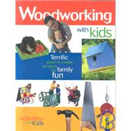 Woodworking with Kids : Activities with Kids, 9781894827263