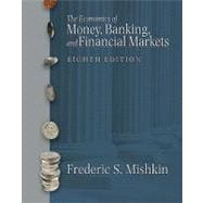 The Economics of Money, Banking, and Financial Markets,9780321287267