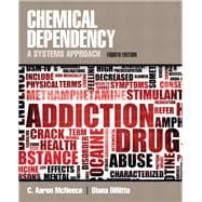 Chemical Dependency A Systems Approach,9780205787272
