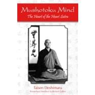Mushotoku Mind : The Heart of the Heart Sutra,9781935387275