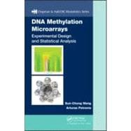 DNA Methylation Microarrays: Experimental Design and Statist..., 9781420067279