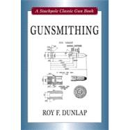 Gunsmithing, 9780811707282  