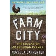 Farm City : The Education of an Urban Farmer