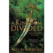 A Kingdom Divided: Empire of the Moghul, 9781250007292
