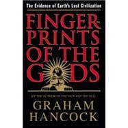 Fingerprints of the Gods : The Evidence of Earth's Lost Civilization,9780517887295