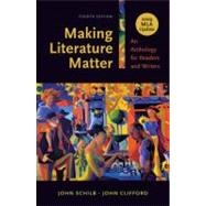 Making Literature Matter with 2009 MLA Update : An Anthology for Readers and Writers,9780312677305