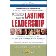 Nightly Business Report Presents Lasting Leadership : What You Can Learn from the Top 25 Business People of Our Times,9780131877306