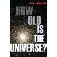 How Old Is the Universe?, 9780691147314  