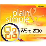 Microsoft Word 2010 : Your Easy, Colorful, See-How Guide to Word!,9780735627314
