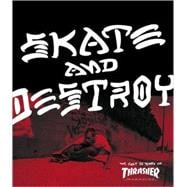 Skate and Destroy: The First 25 Years of Thrasher Magazine, 9781417767328