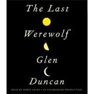 The Last Werewolf, 9780307917331  
