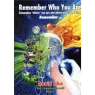 Remember Who You Are: Remember 'where' You Are and Where You..., 9780955997334