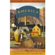 America, Volume 2 : A Narrative History