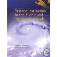 Science Instruction in the Middle and Secondary Schools,9780130197344