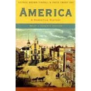 America: A Narrative History (Brief, Volume 1),9780393927351