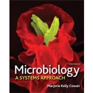 Combo: Microbiology: A Systems Approach with Benson's Microbiological Applications Complete Version