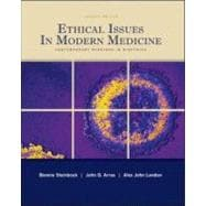 Ethical Issues in Modern Medicine : Contemporary Readings in Bioethics,9780073407357