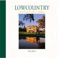 Lowcountry: Portrait of a Place, 9780882407357  