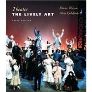 Theater : The Lively Art,9780072907360