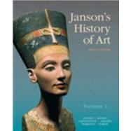 Janson's History of Art The Western Tradition, Volume I with MyArtsLab and Pearson eText