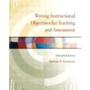 Writing Instructional Objectives for Teaching and Assessment,9780131117372