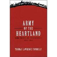 Army of the Heartland : The Army of Tennessee, 1861-1862