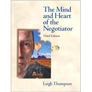 The Mind and Heart of the Negotiator,9780131407381