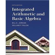 Integrated Arithmetic and Basic Algebra,9780321747389