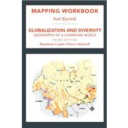 Mapping Workbook for Globaization and Diversity : Geography of a Changing World