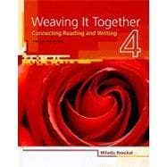 Weaving It Together 4 Connecting Reading and Writing,9781424057399