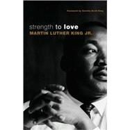 Strength to Love : Gift Edition, 9780800697402  