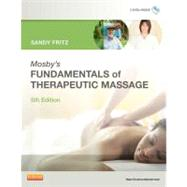 Mosby's Fundamentals of Therapeutic Massage (Book with DVDs),9780323077408