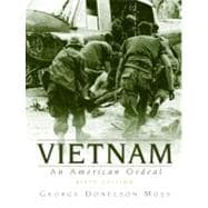 Vietnam : An American Ordeal,9780205637409