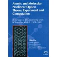Atomic and Molecular Nonlinear Optics : Theory, Experiment a..., 9781607507413
