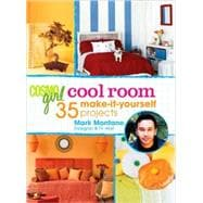 CosmoGIRL Cool Room; 35 Make-It-Yourself Projects, 9781588167422  