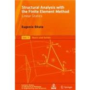 Structural Analysis With the Finite Element Method. Linear S..., 9781402087424  