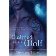 Claimed by the Wolf A Shadow Guardians Novel,9780312537425