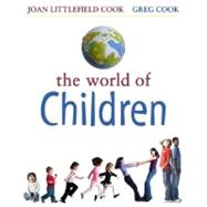 The World of Children, 9780205447435