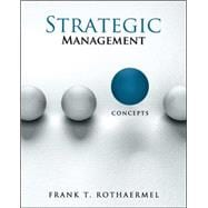 Loose-Leaf for Strategic Management: Concepts