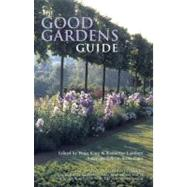 The Good Gardens Guide; The Essential Independent Guide to t..., 9780711227446  