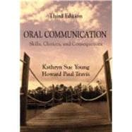 Oral Communication : Skills, Choices, and Consequences,9781577667452