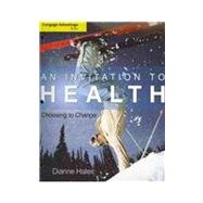 Cengage Advantage Books: An Invitation to Health Choosing to Change