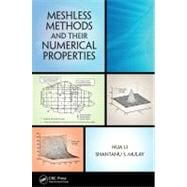 Meshless Methods and their Numerical Properties,9781466517462