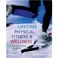 Lifetime Physical Fitness and Wellness A Personalized Program,9780538737463