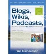 Blogs, Wikis, Podcasts, and Other Powerful Web Tools for Classrooms,9781412977470