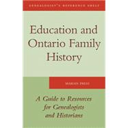 Education and Ontario Family History : A Guide to the Resour..., 9781554887477  