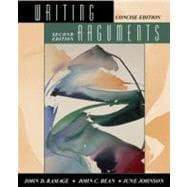 Writing Arguments: A Rhetoric With Readings/Concise Edition