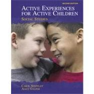 Active Experiences for Active Children : Social Studies,9780131707481