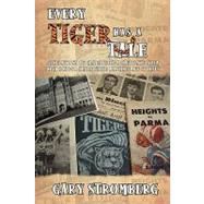 Every Tiger Has a Tale : Generations of grads from a Clevela..., 9781440127489  